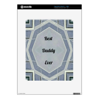 """Hip Modern Gray """"Best Daddy Ever"""" Skin For The iPad"""