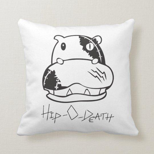 Hip-O-Death Pillow