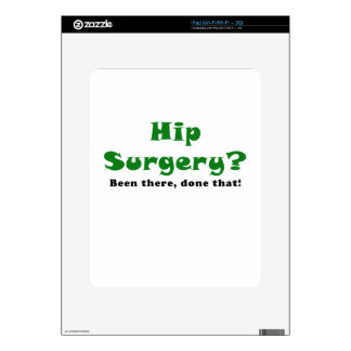 Hip Surgery Been There Done That iPad Decals