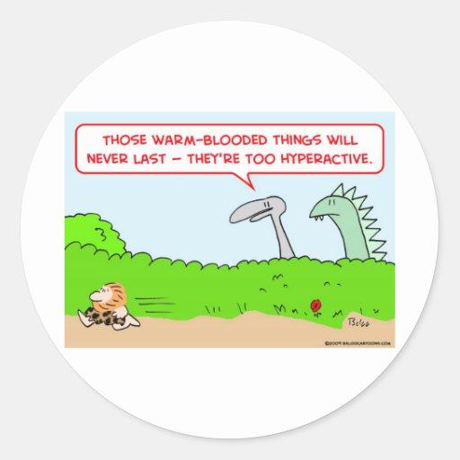 hiperactivo de sangre caliente del dinosaurio del etiquetas redondas