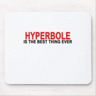 Hipérbole la mejor cosa nunca T-Shirts.png Mouse Pads