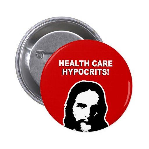 Hipócritas de la atención sanitaria pins