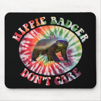 Hippie Badger Don't Care Mouse Pad