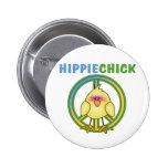 HIPPIE CHICK PINBACK BUTTON
