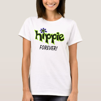 Hippie Forever Colorful Graphic Black Word Saying T-Shirt