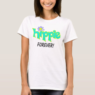 Hippie Forever Graphic Turquoise Aqua Word Art T-Shirt