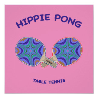 Hippie Pong Ping Pong Poster