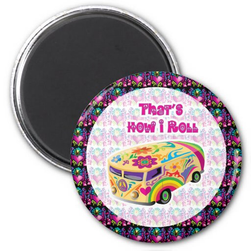 hippie van how i roll refrigerator magnet