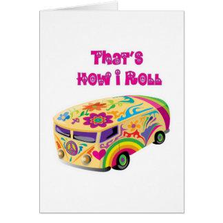 hippie van retro  how i roll greeting card