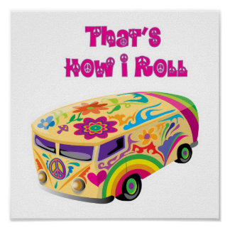 hippie van retro  how i roll poster