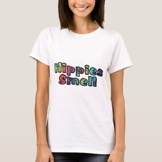 Hippies Smell T-Shirt