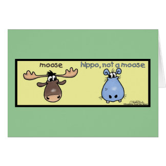 Hippo-not-a-moose! Card
