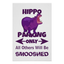 Hippo Parking Only Sign Poster