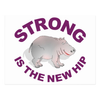 Hippo, strong is the new hip postcard