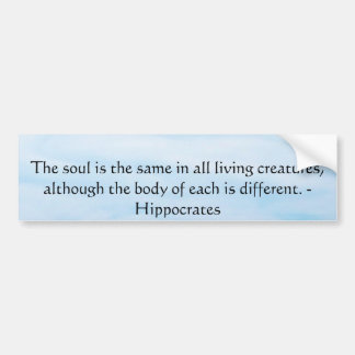 Hippocrates Animal Rights Quote Car Bumper Sticker