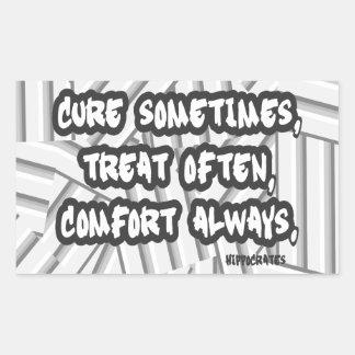 Hippocrates Quote Cure Treat Comfort Rectangular Sticker