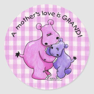 Hippos-A Mother's love is grand! Classic Round Sticker