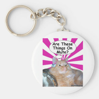 Hippy Kitty Are These Things On Mute? Basic Round Button Keychain