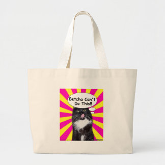 Hippy Kitty Betcha Can't Do This!! Bags
