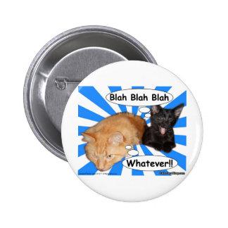 Hippy Kitty Blah Blah Blah Whatever!! Button