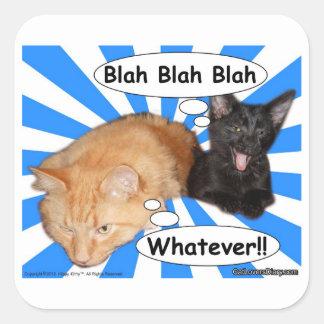 Hippy Kitty Blah Blah Blah Whatever!! Square Sticker