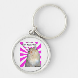 Hippy Kitty Can't Touch This!! Silver-Colored Round Keychain