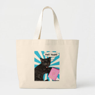 Hippy Kitty Hell Yeah!! Cats Rule Tote Bags