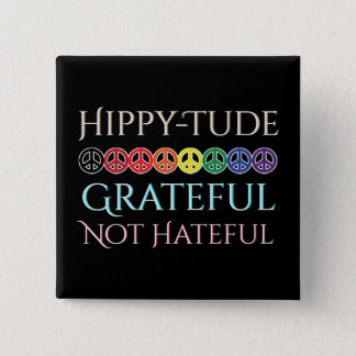 Hippy Tude Grateful Peace Signs Button