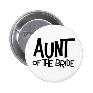 Hipster Aunt of the Bride Pinback Button
