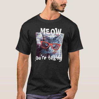 Hipster Cat, MEOW you're talking! (RW&B) T-Shirt