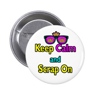 Hipster Crown Sunglasses Keep Calm And Scrap On Button