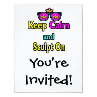 Hipster Crown Sunglasses Keep Calm And Sculpt On 4.25x5.5 Paper Invitation Card