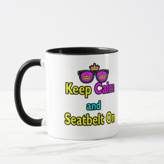 Hipster Crown Sunglasses Keep Calm And Seatbelt On Mug