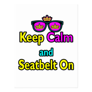 Hipster Crown Sunglasses Keep Calm And Seatbelt On Postcard