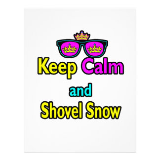 Hipster Crown Sunglasses Keep Calm And Shovel Snow Flyer