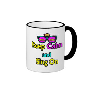 Hipster Crown Sunglasses Keep Calm And Sing On Mugs