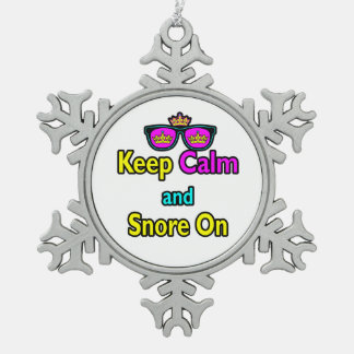 Hipster Crown Sunglasses Keep Calm And Snore On Snowflake Pewter Christmas Ornament