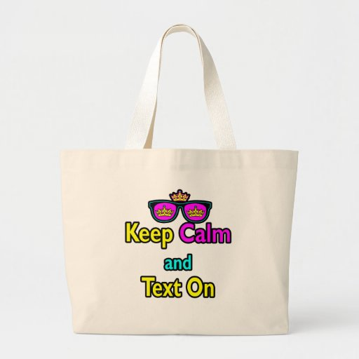 Hipster Crown Sunglasses Keep Calm And Text On Tote Bags