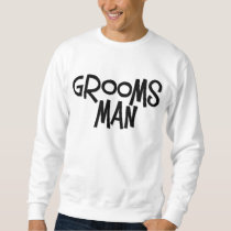 Hipster Groomsman Sweatshirt