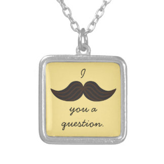 Hipster I Mustache You A Question Silver Plated Necklace
