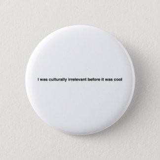 Hipster Motto Button
