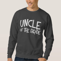 Hipster Uncle of the Bride Sweatshirt