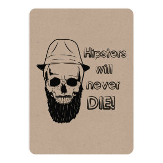 Hipsters will never die! card