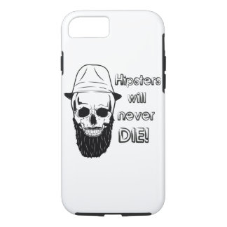 Hipsters will never die! iPhone 7 case