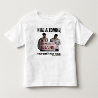 Hire a Zombie Toddler T-shirt