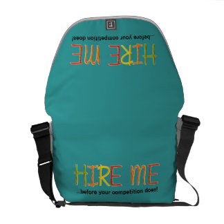 Hire Me Before Your Competition Does Courier Bag