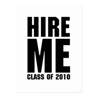 HIRE ME CLASS OF 2010 POSTCARD