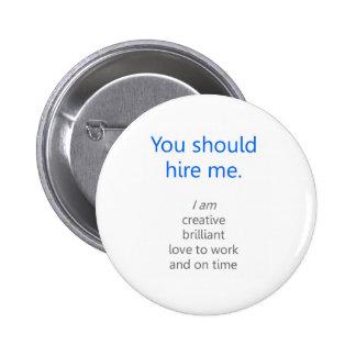 Hire me pinback button