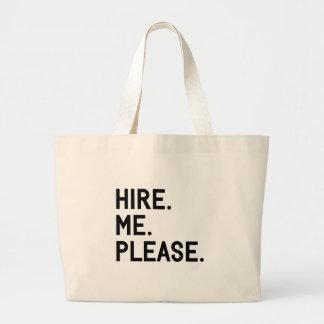 Hire Me Please Large Tote Bag