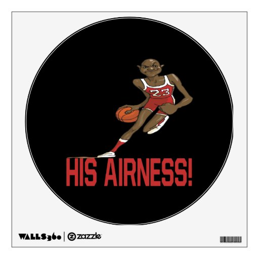 His Airness Wall Sticker
